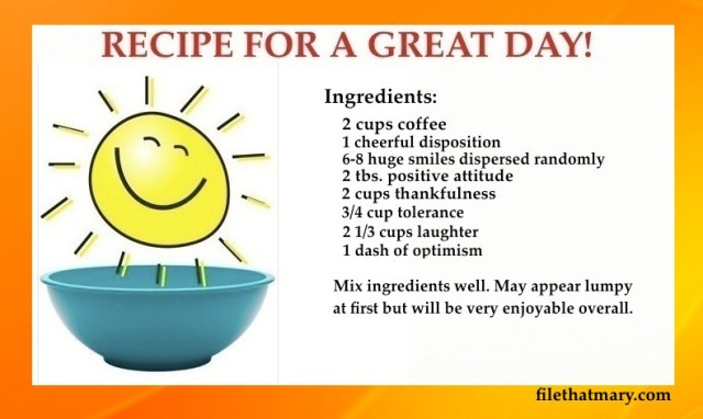 Mary's Great Day Recipe