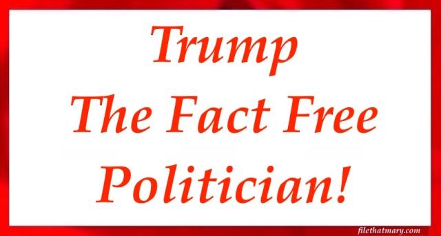 Fact Free Trump