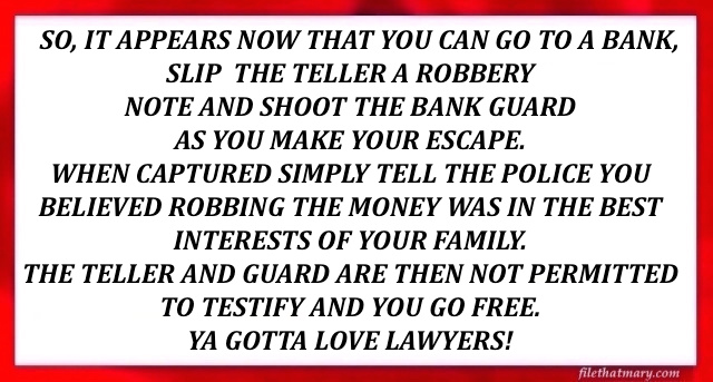 A robbery excuse