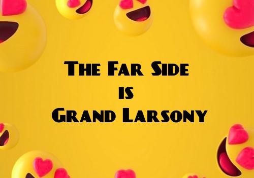 a grand larsony